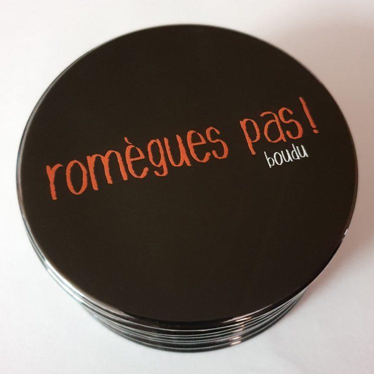 """Sous-verre boudu bois """"romegues pas"""""""