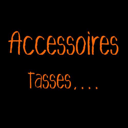 Accessoires et divers