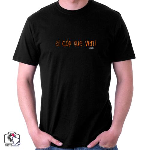 """t-shirt boudu homme """"al cop que ven"""""""