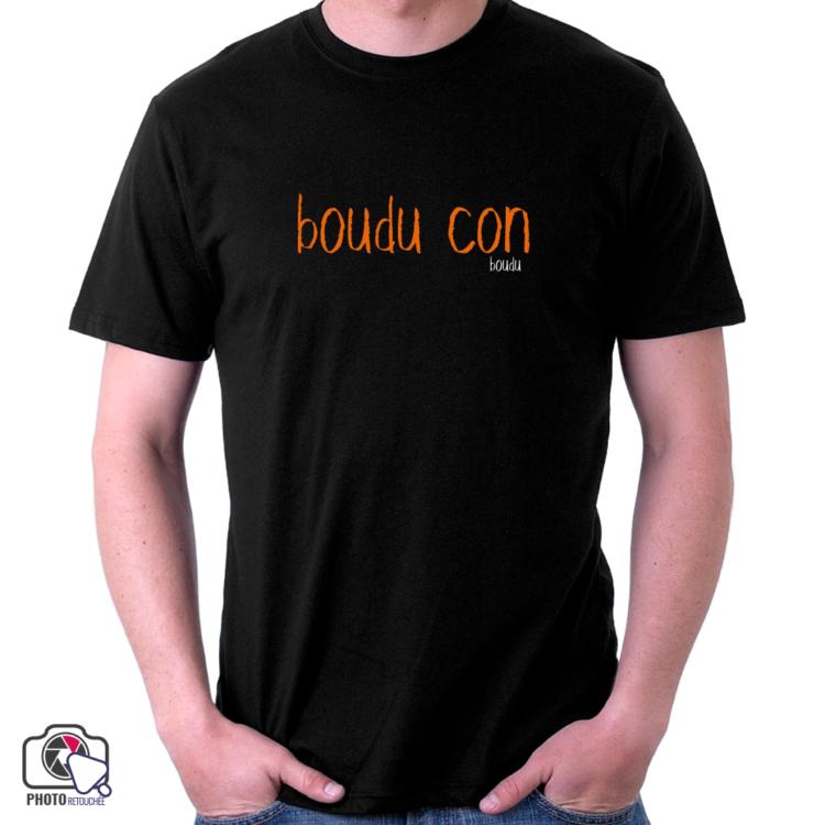 """T-shirt Homme """"boudu con"""""""