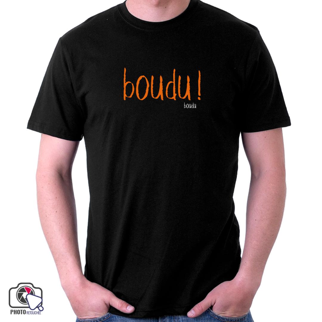 """T-shirt """"boudu !"""""""