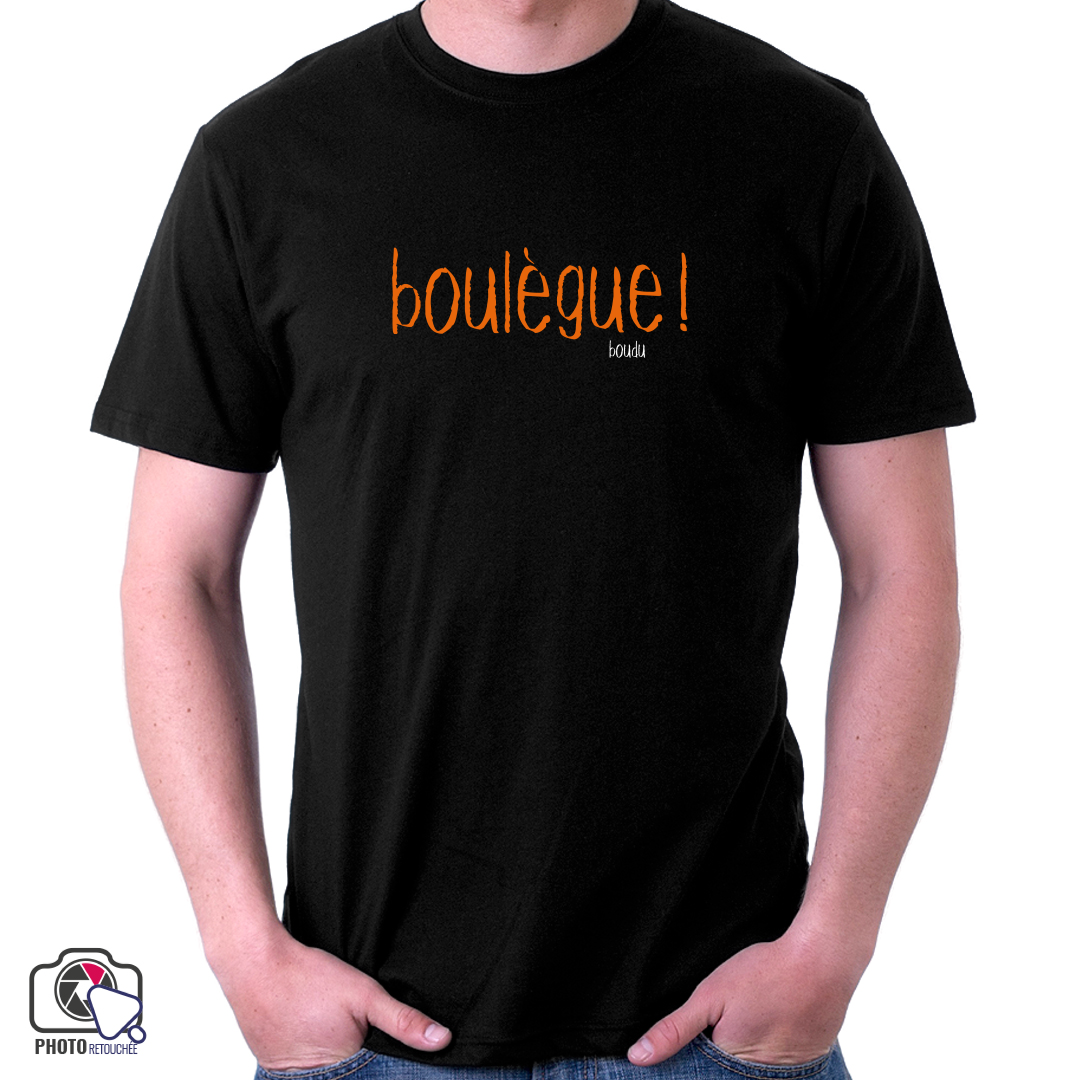 "T-shirt ""boulègue !"""