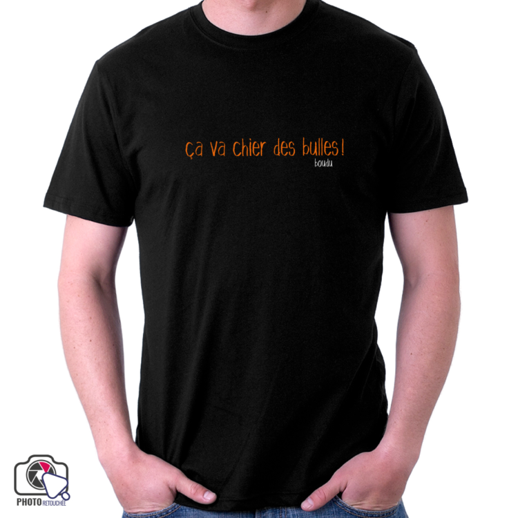 """T-shirt boudu homme """"ça va chier des bulles"""""""