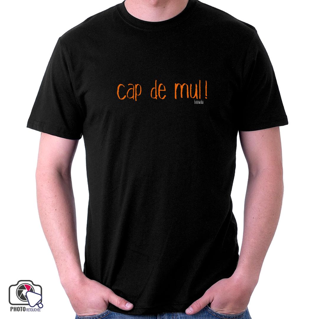 """T-shirt """"cap de mul !"""""""