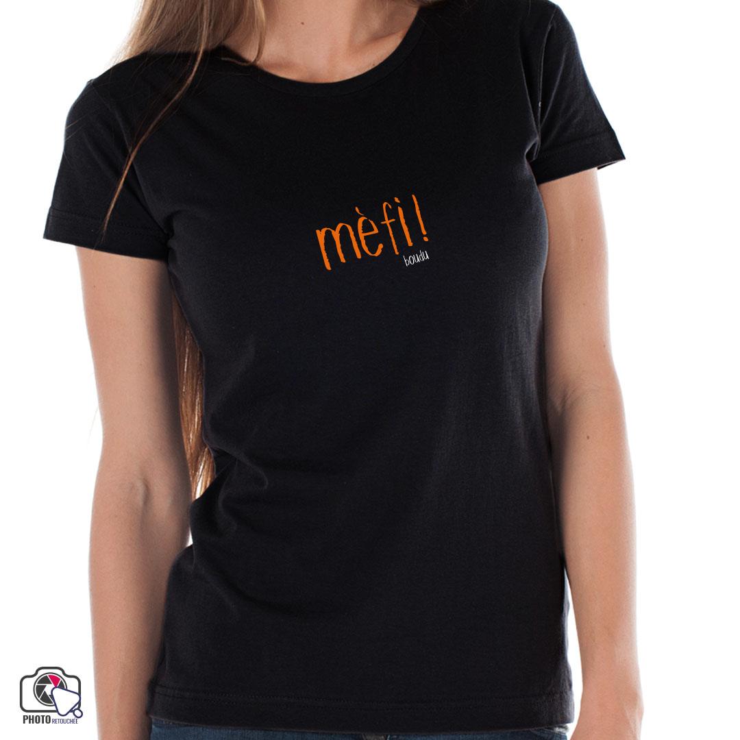 "T-shirt ""mèfi !"""