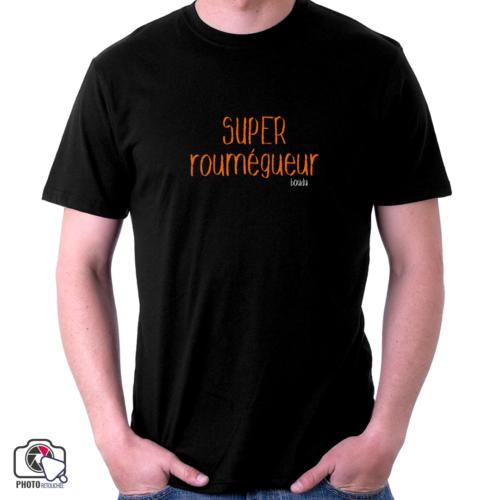 """T-shirt boudu Homme """"super roumegueur"""""""